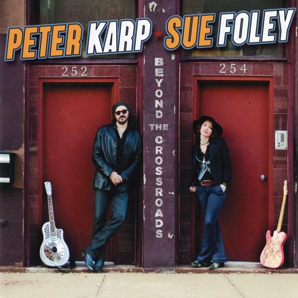 beyond the crossroads - peter karp & sue foley