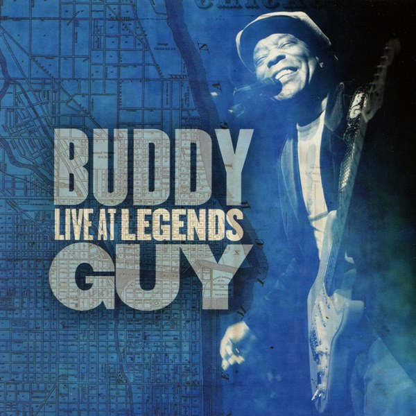 Live At Legends BUDDY GUY