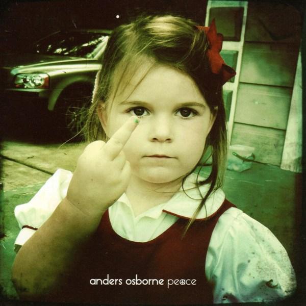 peace - anders osborne