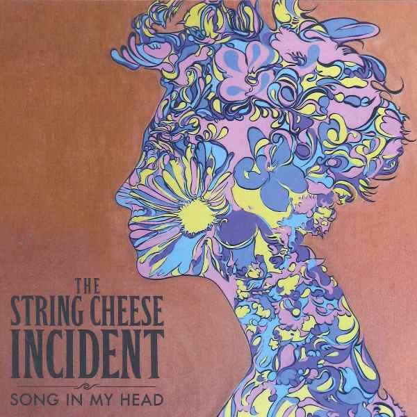 Song In My Head THE STRING CHEESE INCIDENT