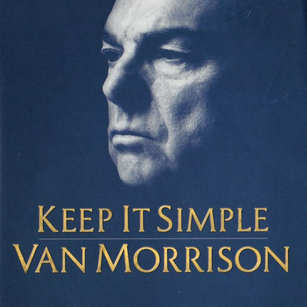 Keep It Simple VAN MORRISON