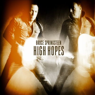 High Hopes BRUCE SPRINGSTEEN