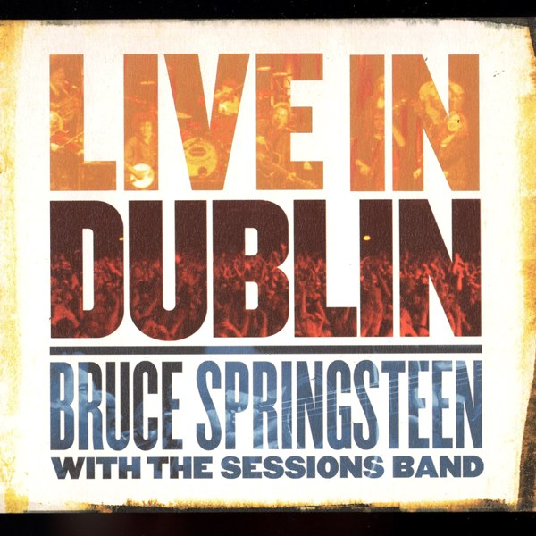 Live In Dublin BRUCE SPRINGSTEEN