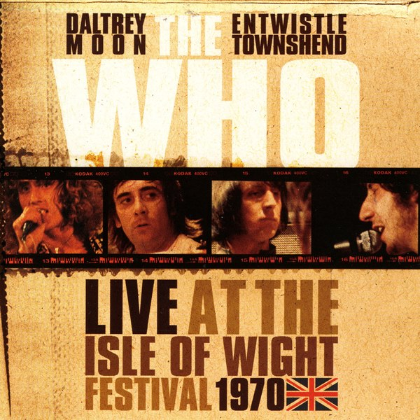 Live At The Isle Of Wight Festival 1970 THE WHO