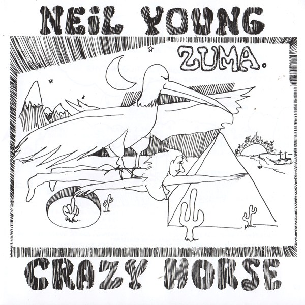 Zuma NEIL YOUNG AND CRAZY HORSE