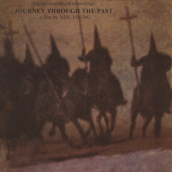 Journey Through The Past NEIL YOUNG