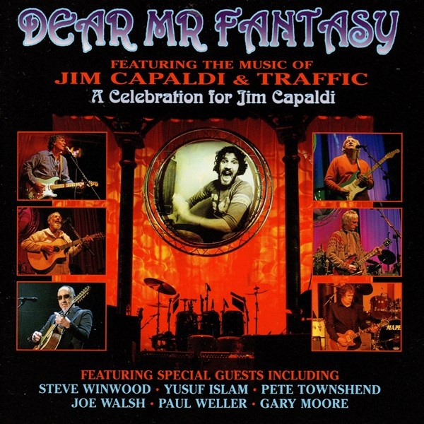 Dear Mr. Fantasy - A Celebration For Jim Capaldi VARIOUS ARTISTS