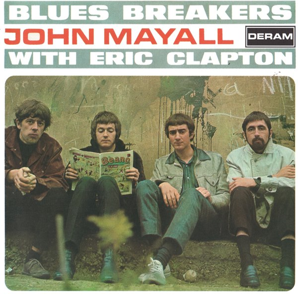 Bluesbreakers With Eric Clapton JOHN MAYALL AND THE BLUESBREAKERS