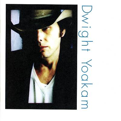 Under The Covers DWIGHT YOAKAM