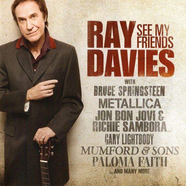 See My Friends RAY DAVIES