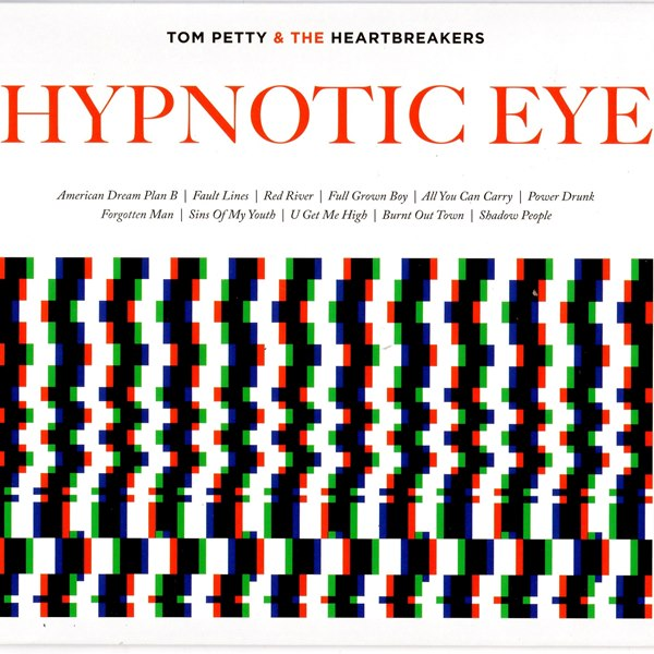Hypnotic Eye TOM PETTY AND THE HEARTBREAKERS