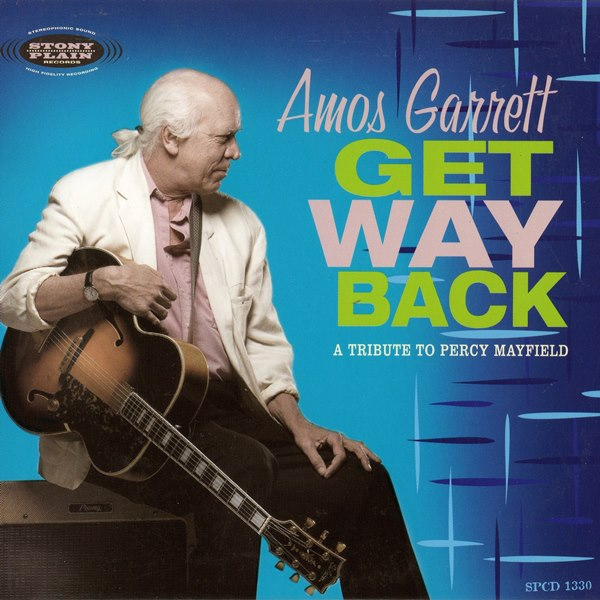 Get Way Back: A Tribute To Percy Mayfield AMOS GARRETT
