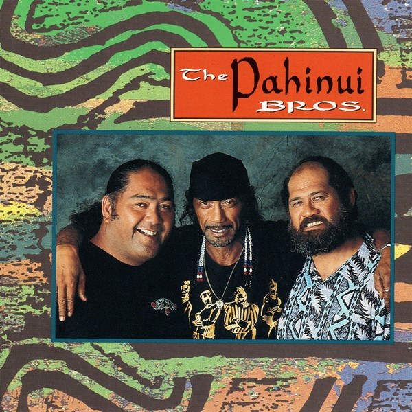 The Pahinui Bros. THE PAHINUI BROS.