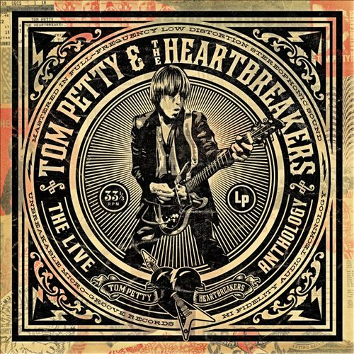 The Live Anthology TOM PETTY AND THE HEARTBREAKERS