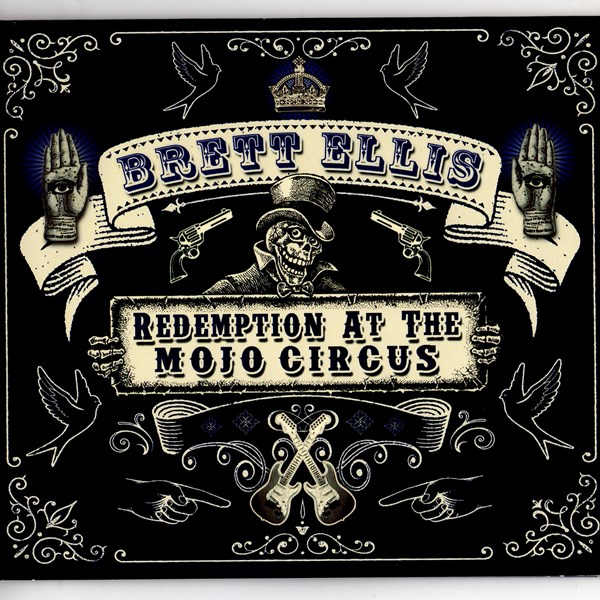 Redemption At The Mojo Circus BRETT ELLIS