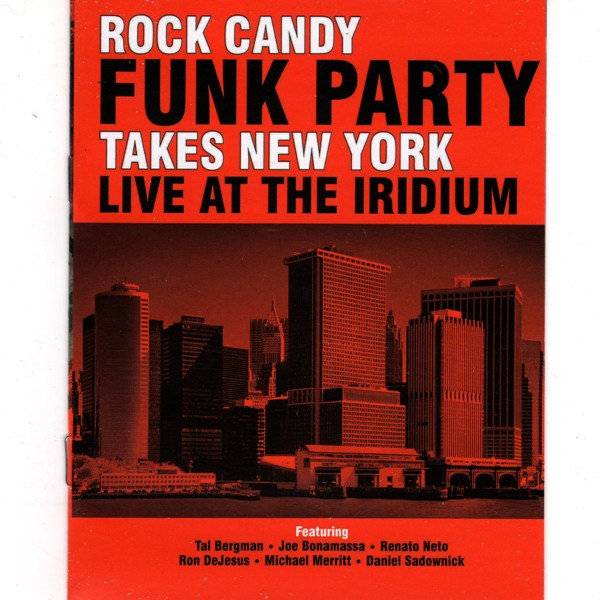 Takes New York - Live At Iridium ROCK CANDY FUNK PARTY