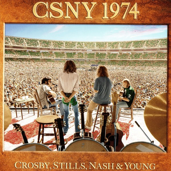 CSNY 1974 (Box Set) CROSBY, STILLS, NASH AND YOUNG