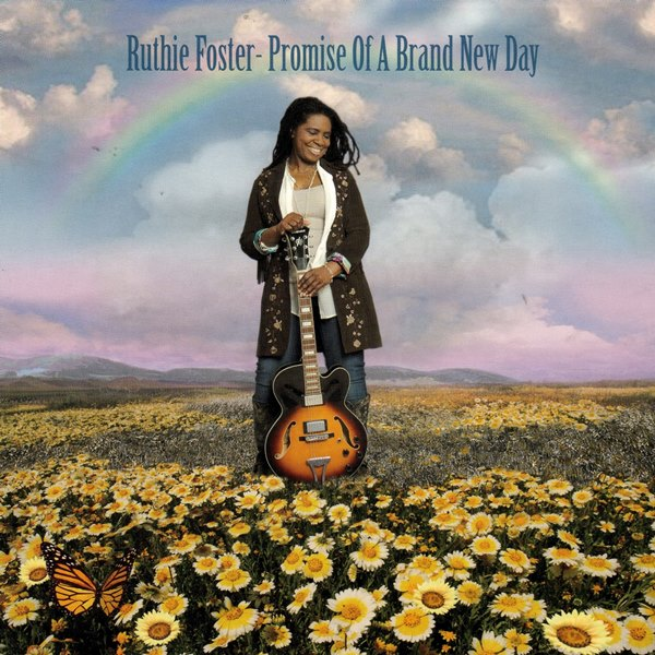 Promise Of A Brand New Day RUTHIE FOSTER