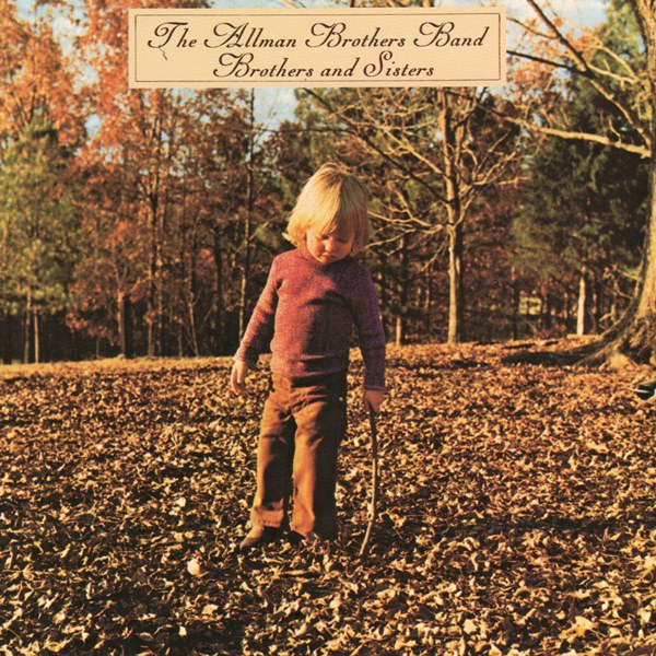 Brothers And Sisters THE ALLMAN BROTHERS BAND