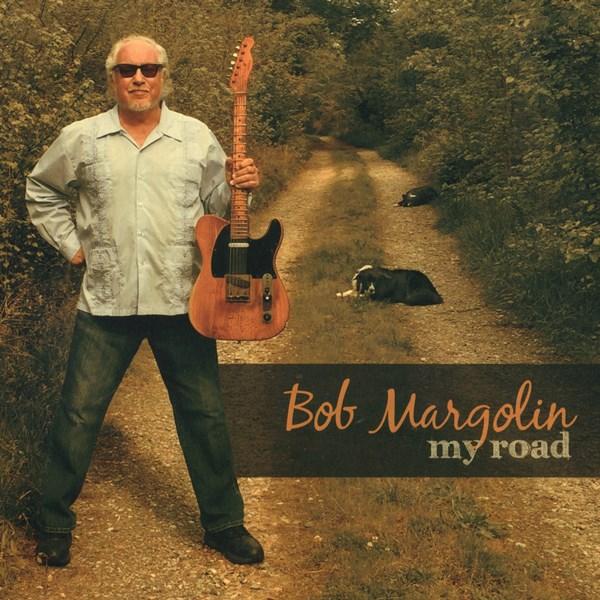 my road - bob margolin