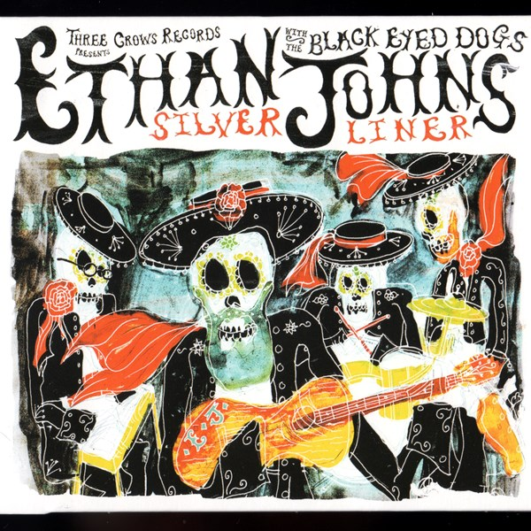 Silver Liner ETHAN JOHNS with THE BLACK EYED DOGS