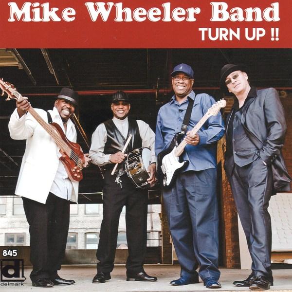 turn up!! - mike wheeler band