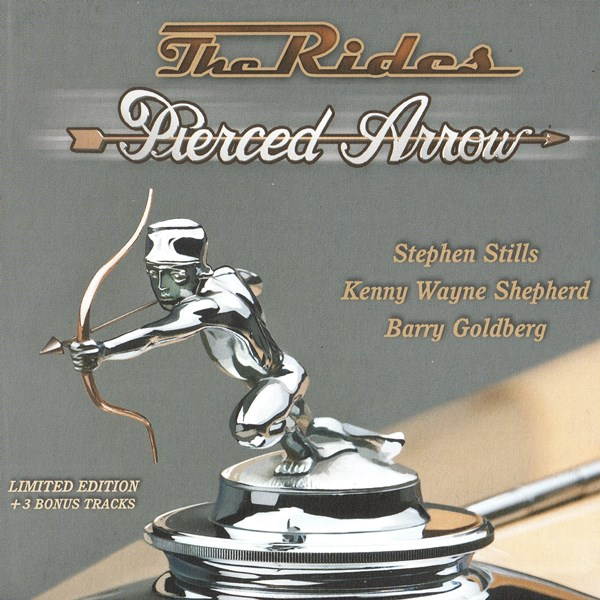 Pierced Arrow (deluxe edition) THE RIDES