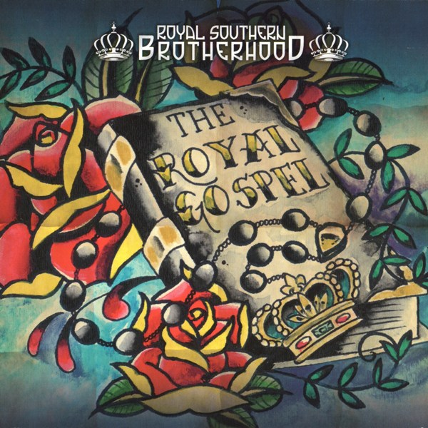 The Royal Gospel ROYAL SOUTHERN BROTHERHOOD