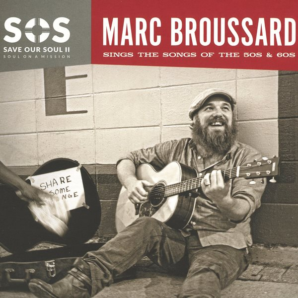 Save Our Souls II Soul On A Mission MARC BROUSSARD