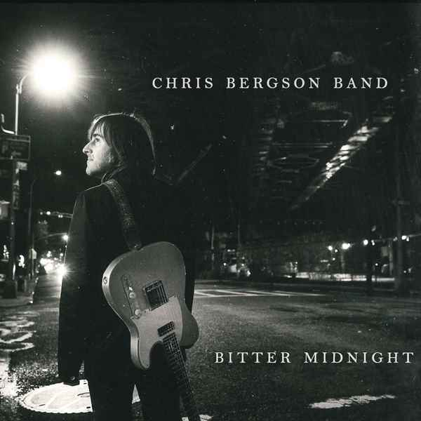 Bitter Midnight CHRIS BERGSON BAND