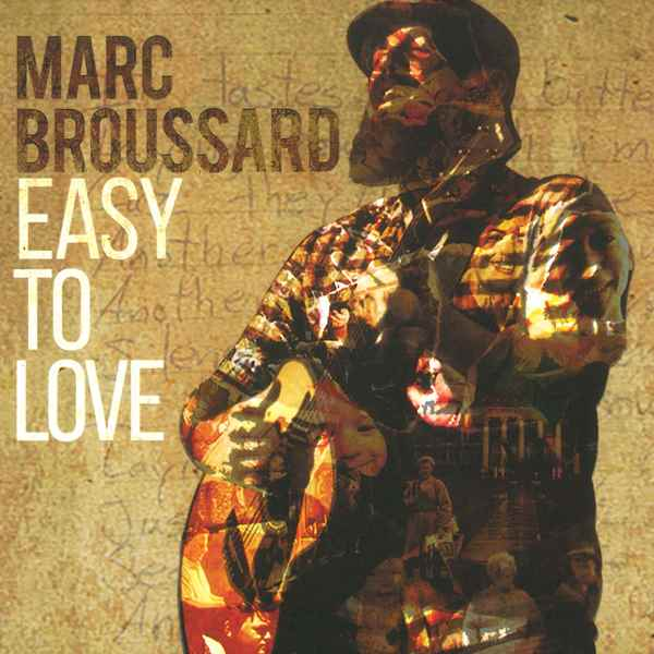 Easy To Love MARC BROUSSARD
