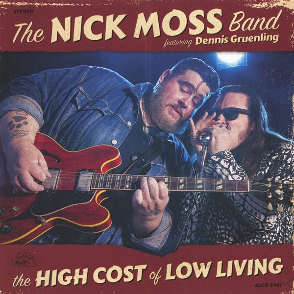 the high cost of low living - the nick moss band (feat. dennis gruenling)