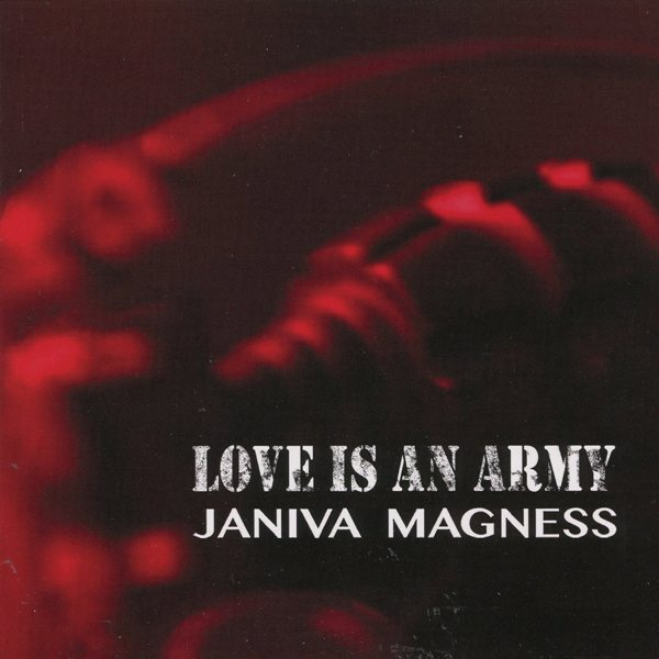 Love Is An Army JANIVA MAGNESS