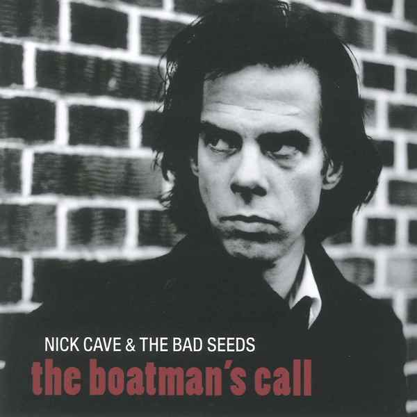 The Boatman's Call NICK CAVE AND THE BAD SEEDS