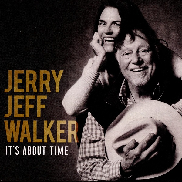 It's About Time JERRY JEFF WALKER