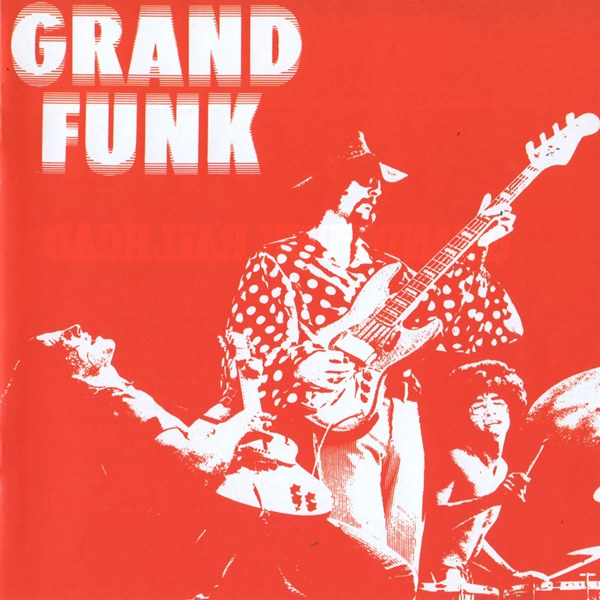 Grand Funk GRAND FUNK RAILROAD