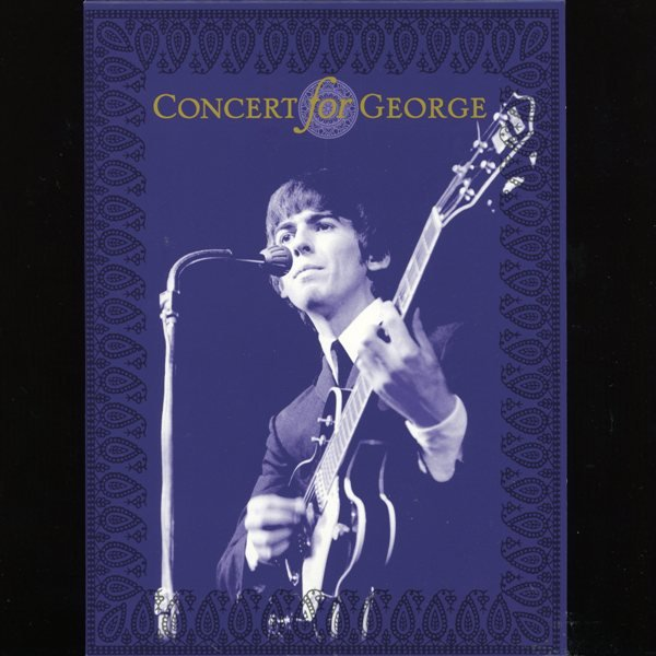 Concert For George VARIOUS ARTISTS