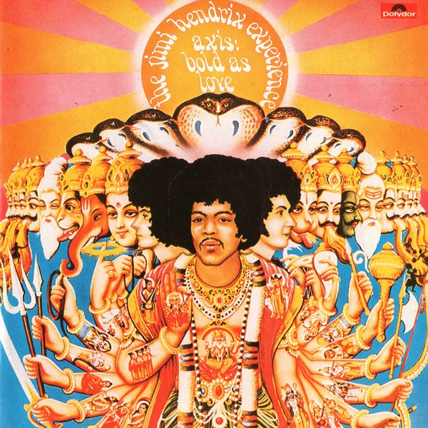 Axis: Bold As Love THE JIMI HENDRIX EXPERIENCE