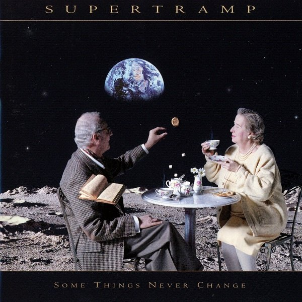 Some Things Never Change SUPERTRAMP