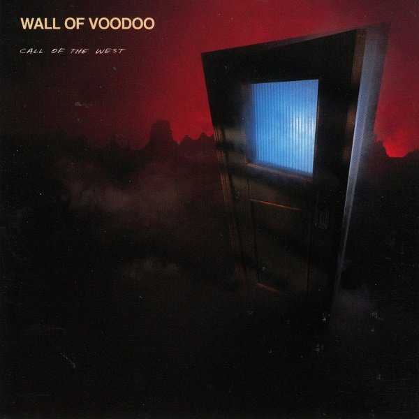 Call Of The West WALL OF VOODOO