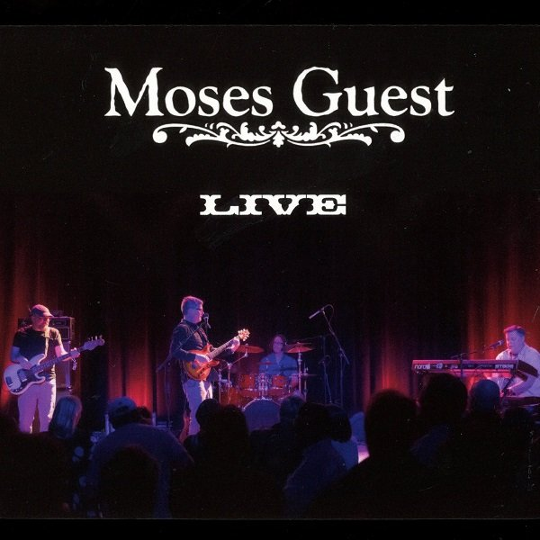 Moses Guest Live MOSES GUEST