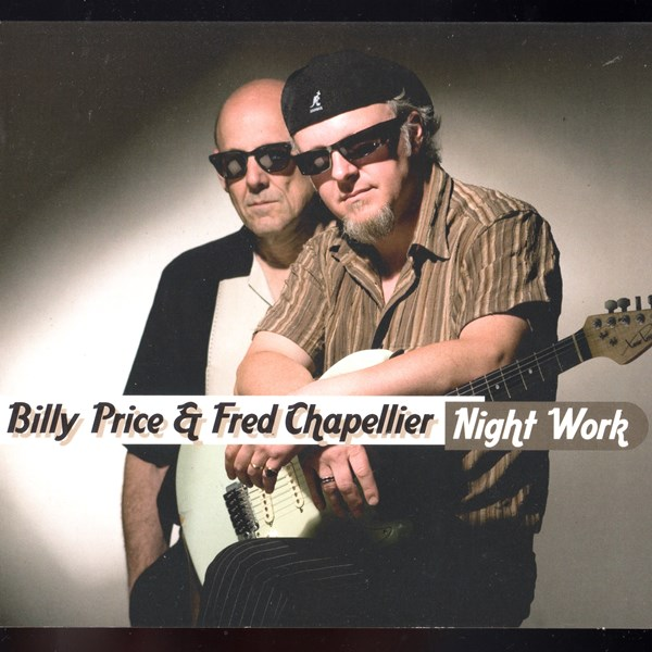 night work - billy price & fred chapellier