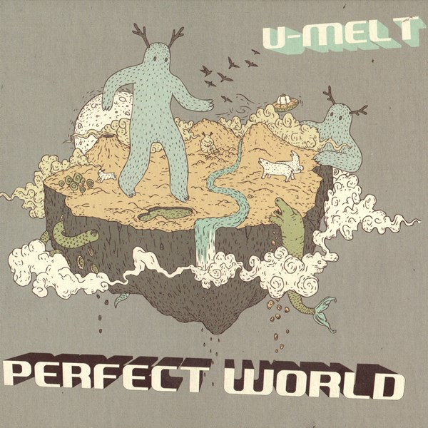 perfect world - u-melt