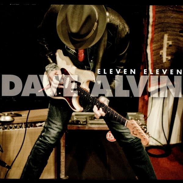 eleven eleven - dave alvin