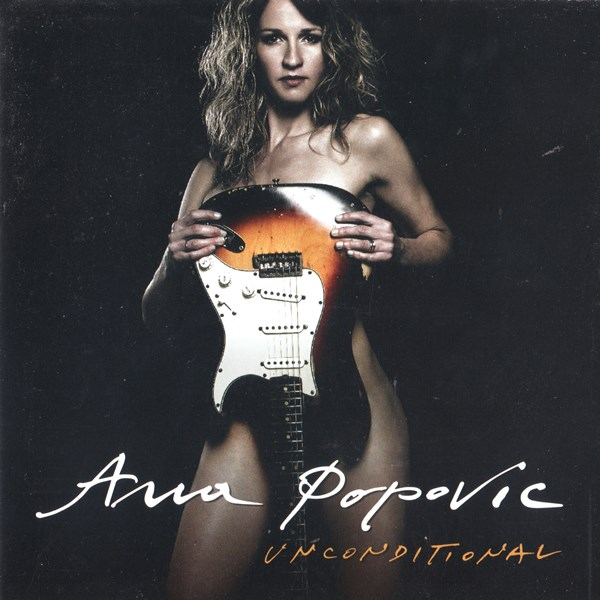 unconditional - ana popovic