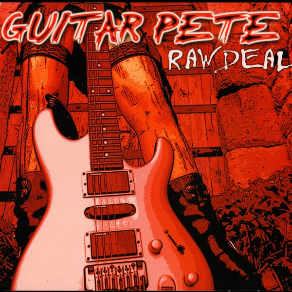 Raw Deal GUITAR PETE
